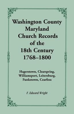 Image for Washington County [Maryland] Church Records of the 18th Century, 1768-1800
