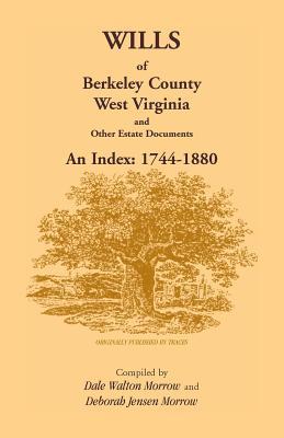 Image for Wills of Berkeley County, West Virginia 1744-1880