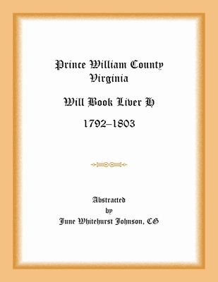 Image for Prince William County, Virginia Will Book Liber H, 1792-1803