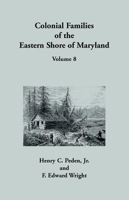 Image for Colonial Families of the Eastern Shore of Maryland, Volume 8
