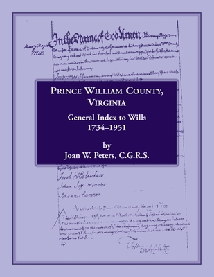 Image for Prince William County, Virginia, General Index to Wills, 1734-1951