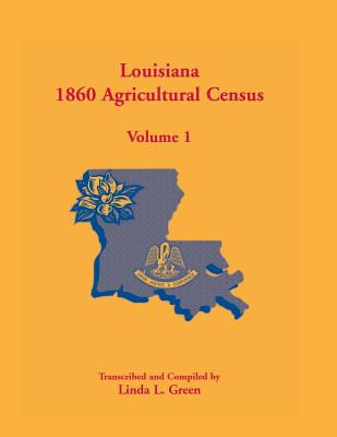 Image for Louisiana 1860 Agricultural Census: Volume 1