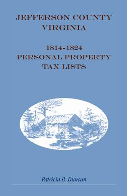 Image for Jefferson County, [West] Virginia, 1814-1824 Personal Property Tax Lists