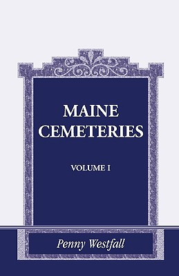 Image for Maine Cemeteries: Vol. 1