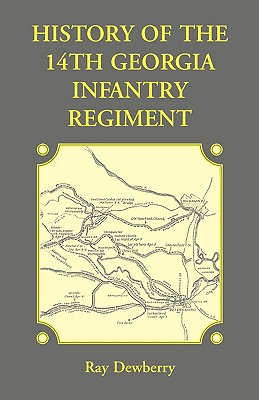 Image for History of the 14th Georgia Infantry Regiment