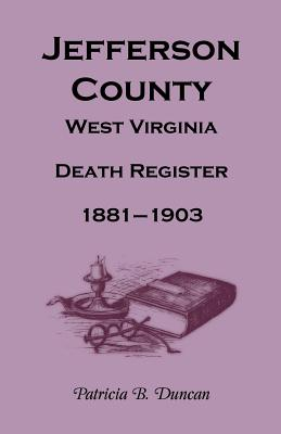 Image for Jefferson County, West Virginia, Death Records, 1881-1903