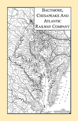 Image for Baltimore, Chesapeake & Atlantic Railway Company