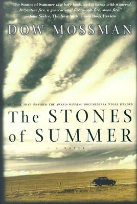 The Stones Of Summer, Dow Mossman