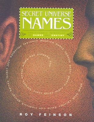 Image for The Secret Universe of Names: The Dynamic Interplay of Names and Destiny