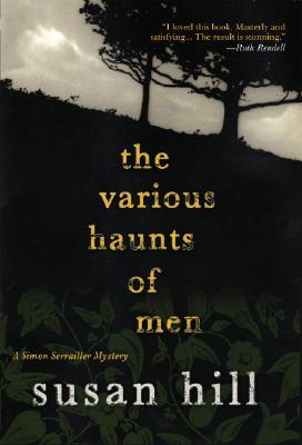 Image for The Various Haunts of Men: A Simon Serrailler Mystery (Simon Serrailler Crime Novels (Hardcover))