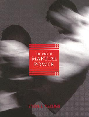 BOOK OF MARTIAL POWER, STEVEN J. PEARLMAN