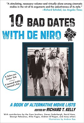 Image for Ten Bad Dates with De Niro: A Book of Alternative Movie Lists