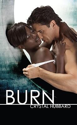 """Burn (Indigo), """"Hubbard, Crystal"""""""