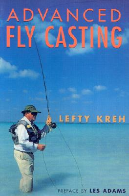 Image for Advanced Fly Casting