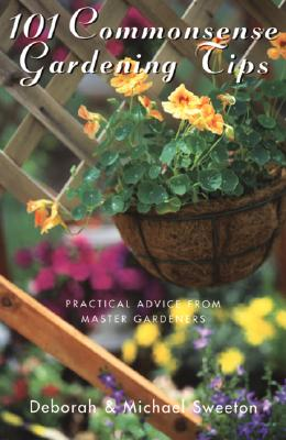 Image for 101 Commonsense Gardening Tips: Practical Advice from Master Gardeners