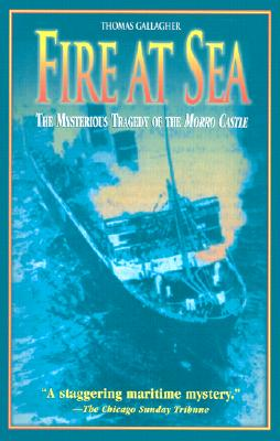 Image for Fire at Sea: The Mysterious Tragedy of the Morro Castle