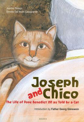 Image for Joseph and Chico: The Life of Pope Benedict XVI as Told by a Cat
