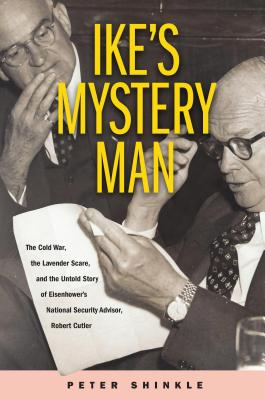 Image for Ike's Mystery Man: The Secret Lives of Robert Cutler