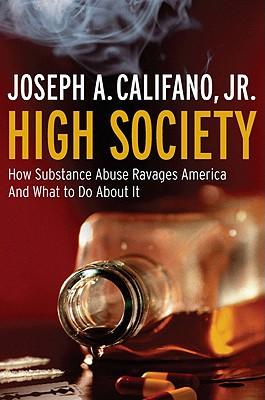HIGH SOCIETY, JOSEPH A. CALIFANO