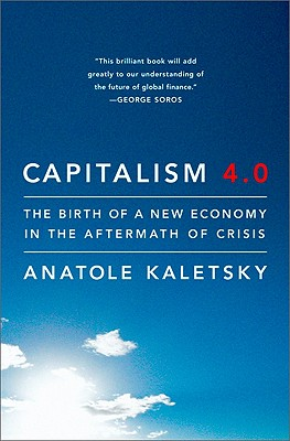 Image for Capitalism 4.0: The Birth of a New Economy in the Aftermath of Crisis