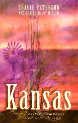 Image for Kansas: Beyond Today/Threads of Love/Woven Threads/The House on Windridge (Inspirational Romance Collection)