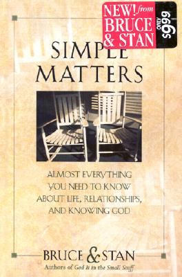 Image for Simple Matters: Almost Everything You Need to Know about Life, Relationships and Knowing God