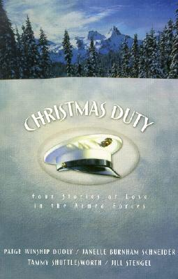 Image for Christmas Duty: About-Face/Outranked by Love/Seeking Shade/A Distant Love (Inspirational Christmas Romance Collection)