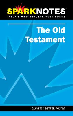 Spark Notes Old Testament, Anonymous, SparkNotes Editors