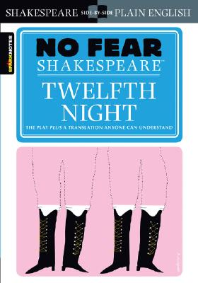 Image for TWELFTH NIGHT NO FEAR SHAKESPEARE SPARKNOTES