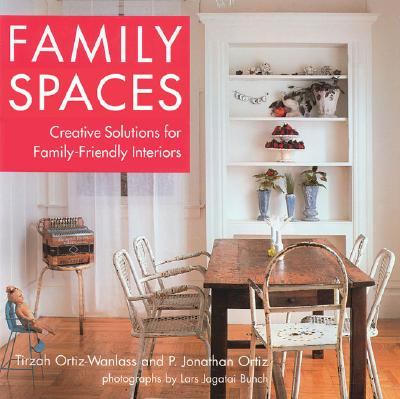 Image for Family Spaces: Creative Solutions for Family-Friendly Interiors