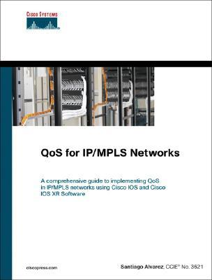 QoS for IP/MPLS Networks, Alvarez, Santiago
