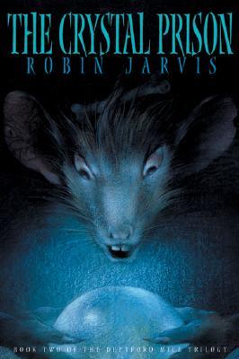 Image for The Crystal Prison (Deptford Mice Trilogy, Book 2)