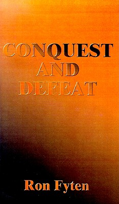Image for Conquest and Defeat: An Alternative History of World War II