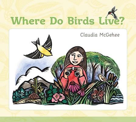 Image for Where Do Birds Live? (Bur Oak Book)