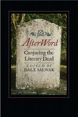 Image for AFTERWORD : CONJURING THE LITERARY DEAD