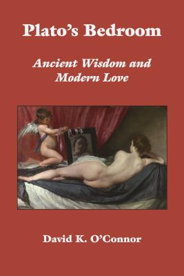 Image for Plato's Bedroom: Ancient Wisdom and Modern Love