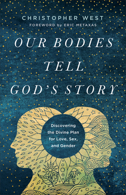Image for Our Bodies Tell God's Story