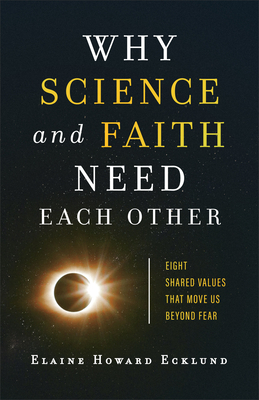 Image for Why Science and Faith Need Each Other