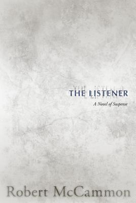 Image for LISTENER, THE A NOVEL OF SUSPENSE