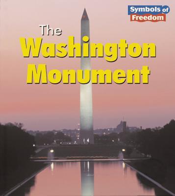 Image for The Washington Monument (Symbols of Freedom)