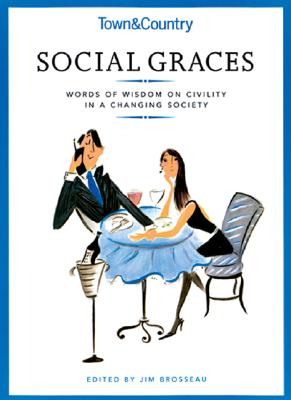 Image for Town & Country Social Graces: Words of Wisdom on Civility in a Changing Society