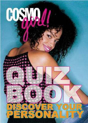 Image for CosmoGIRL! Quiz Book: Discover Your Personality