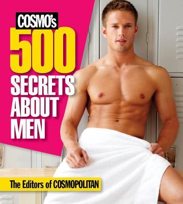 Cosmo's 500 Secrets About Men