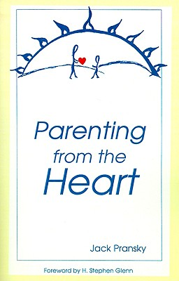 Image for Parenting from the Heart : A Guide to the Essence of Parenting