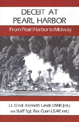 Image for Deceit at Pearl Harbor: From Pearl Harbor to Midway