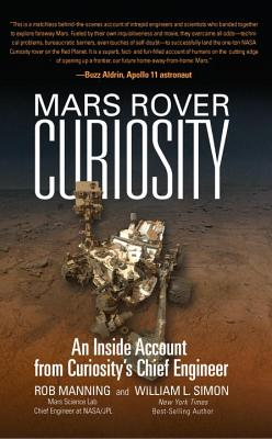 Image for Mars Rover Curiosity: An Inside Account from Curiosity's Chief Engineer