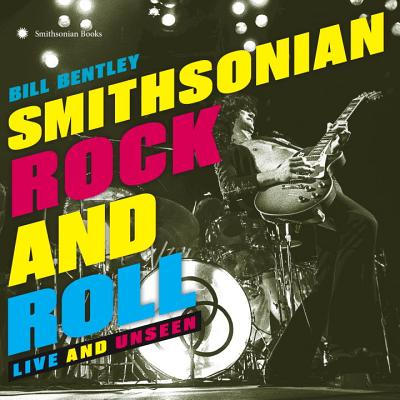 Smithsonian Rock and Roll: Live and Unseen, Bentley, Bill