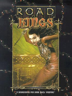 Image for Road of Kings (Vampire: The Dark Ages)