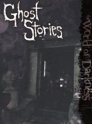 Image for World of Darkness: Ghost Stories (World of Darkness)