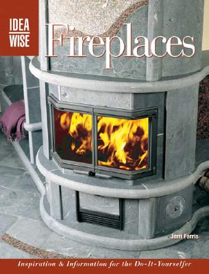 Image for FIREPLACES : INSPIRATION & INFORMATION F
